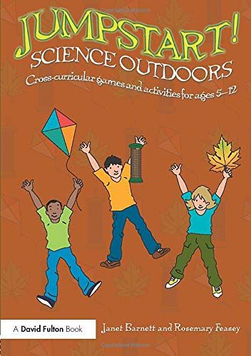 9781138925069: Jumpstart! Science Outdoors: Cross-curricular games and activities for ages 5-12