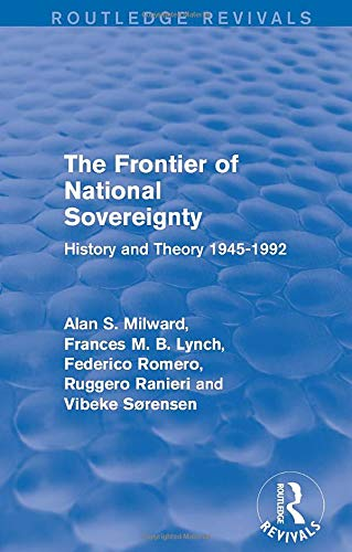 9781138925274: The Frontier of National Sovereignty: History and Theory 1945-1992 (Routledge Revivals)