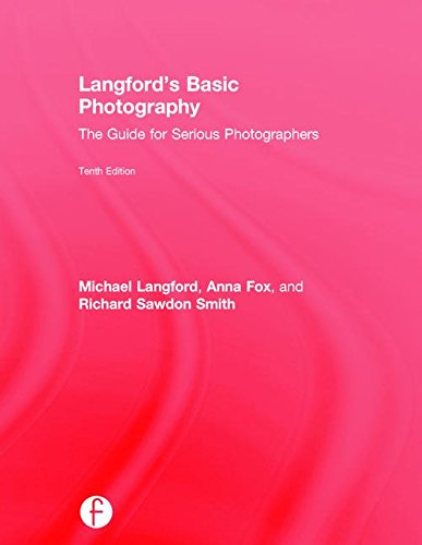 9781138925380: Langford's Basic Photography: The Guide for Serious Photographers