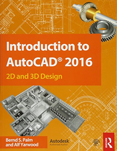 Introduction to AutoCAD 2016, Alf Yarwood