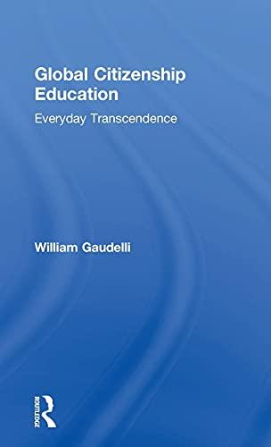 9781138925939: Global Citizenship Education: Everyday Transcendence