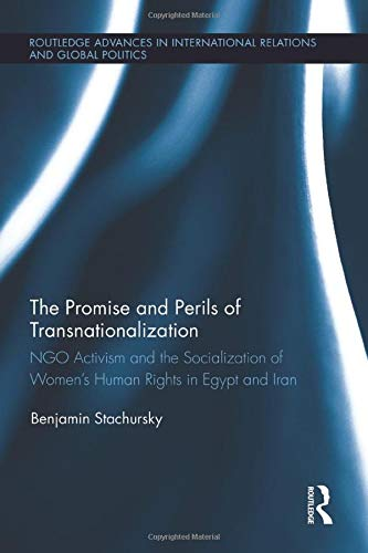 The Promise and Perils of Transnationalization: NGO: Stachursky, Benjamin