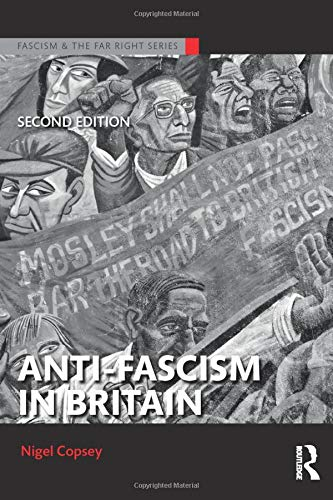 9781138926509: Anti-Fascism in Britain (Routledge Studies in Fascism and the Far Right)