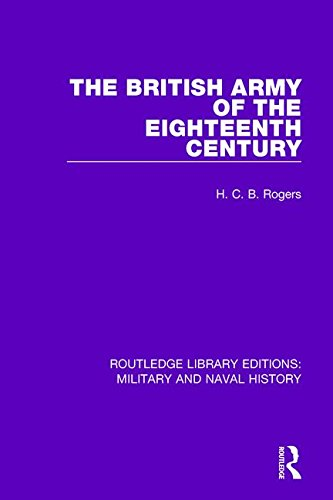 9781138926684: The British Army of the Eighteenth Century (Routledge Library Editions: Military and Naval History)