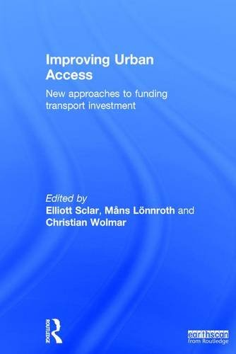 9781138927049: Improving Urban Access: New Approaches to Funding Transport Investment
