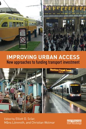 9781138927056: Improving Urban Access: New Approaches to Funding Transport Investment
