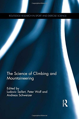 9781138927582: The Science of Climbing and Mountaineering (Routledge Research in Sport and Exercise Science)