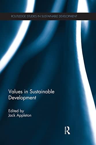 9781138928367: Values in Sustainable Development