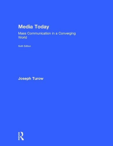 9781138928459: Media Today: Mass Communication in a Converging World