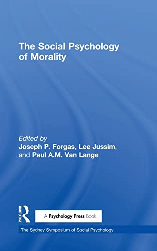 9781138929067: The Social Psychology of Morality (Sydney Symposium of Social Psychology)