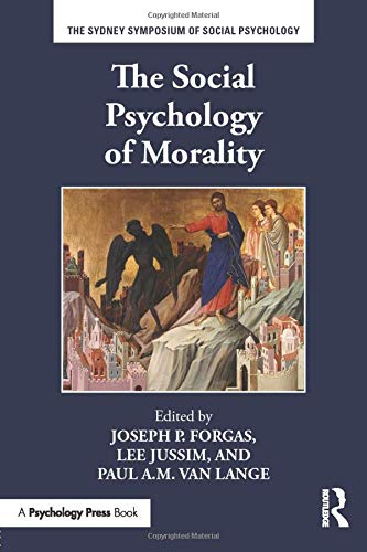 The Social Psychology of Morality