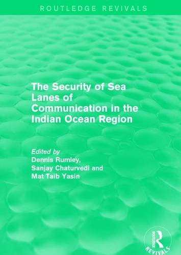 9781138929128: The Security of Sea Lanes of Communication in the Indian Ocean Region (Routledge Revivals)