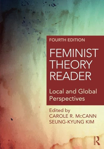 Download Feminist Theory Reader: Local and Global Perspectives