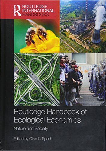 9781138931510: Routledge Handbook of Ecological Economics: Nature and Society (Routledge International Handbooks)