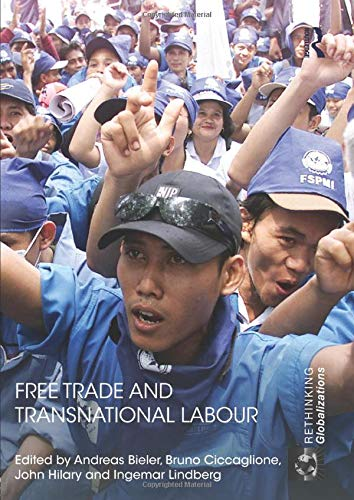 9781138932548: Free Trade and Transnational Labour