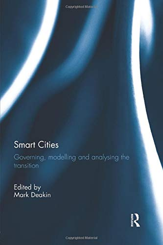 9781138932722: Smart Cities: Governing, Modelling and Analysing the Transition