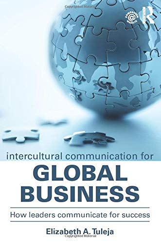 9781138932845: Intercultural Communication for Global Business: How leaders communicate for success