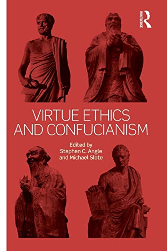 9781138933606: Virtue Ethics and Confucianism