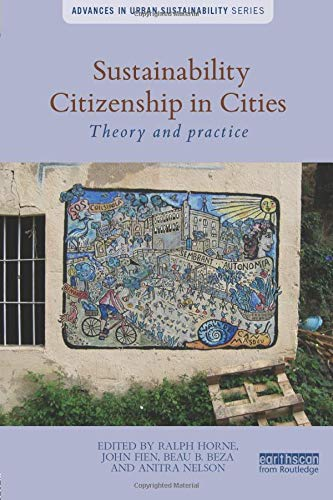 9781138933637: Sustainability Citizenship in Cities: Theory and practice (Advances in Urban Sustainability)