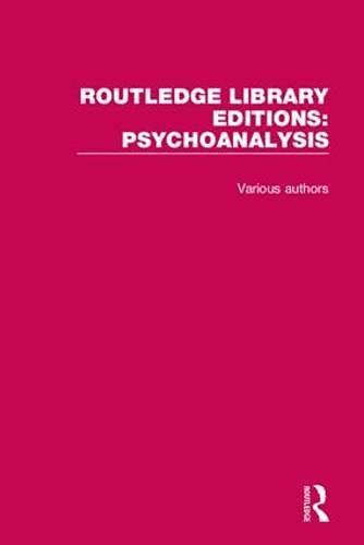 9781138934535: Routledge Library Editions: Psychoanalysis