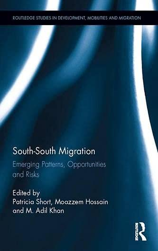 South-South Migration: Patricia Short (editor),