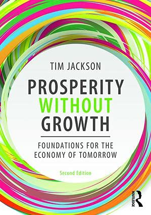 9781138935419: Prosperity without Growth: Foundations for the Economy of Tomorrow [Lingua inglese]