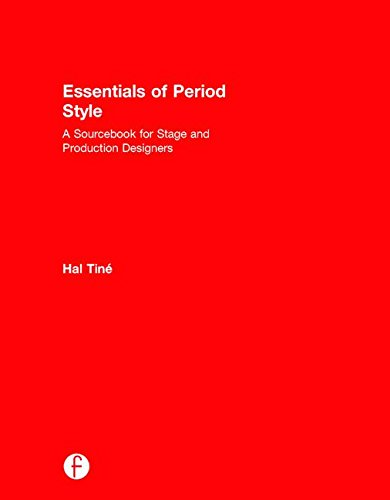 9781138936171: Essentials of Period Style: A Sourcebook for Stage and Production Designers