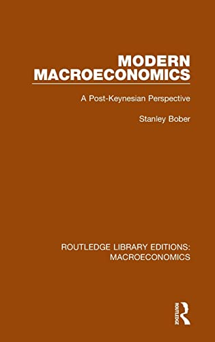 9781138936348: Modern Macroeconomics: A Post-Keynesian Perspective (Routledge Library Editions: Macroeconomics) (Volume 2)