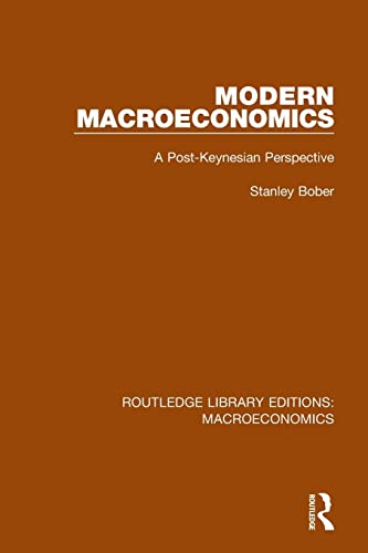9781138936355: Modern Macroeconomics: A Post-Keynesian Perspective (Routledge Library Editions: Macroeconomics)