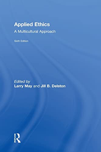 9781138936928: Applied Ethics: A Multicultural Approach