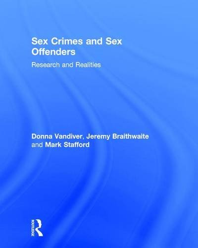 9781138937093: Sex Crimes and Sex Offenders: Research and Realities