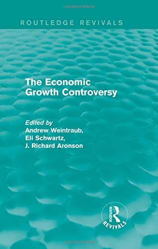 9781138937253: The Economic Growth Controversy (Routledge Revivals)