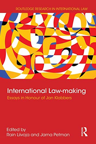 9781138937611: International Law-making: Essays in Honour of Jan Klabbers (Routledge Research in International Law)