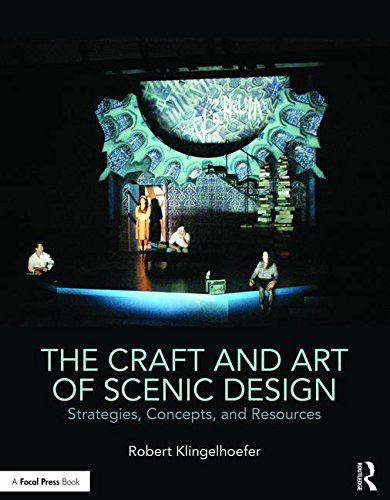 9781138937642: The Craft and Art of Scenic Design: Strategies, Concepts, and Resources