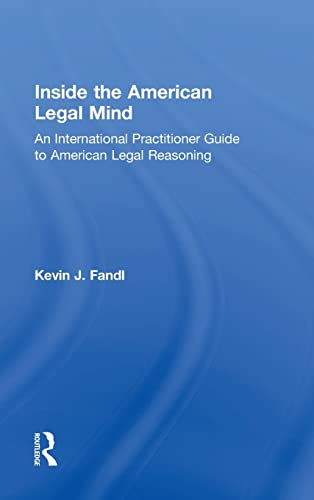 9781138937819: Inside the American Legal Mind: An International Practitioner Guide to American Legal Reasoning