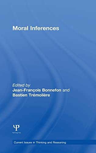 9781138937970: Moral Inferences (Current Issues in Thinking and Reasoning)