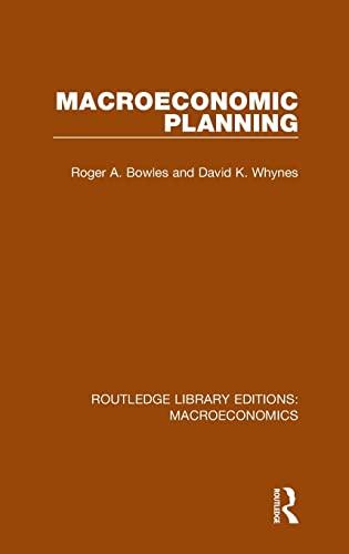 9781138938410: Macroeconomic Planning (Routledge Library Editions: Macroeconomics) (Volume 3)