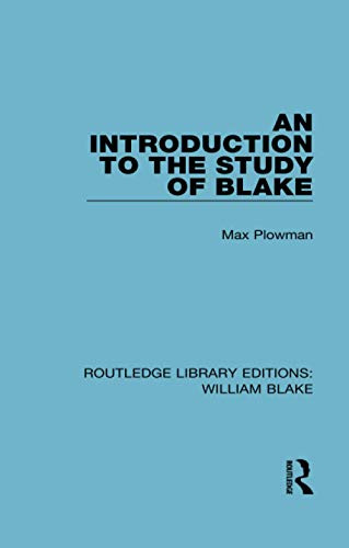 9781138939257: An Introduction to the Study of Blake (Routledge Library Editions: William Blake)