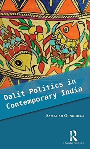 9781138939349: Dalit Politics in Contemporary India