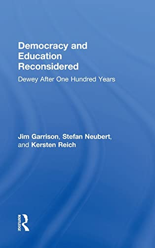 9781138939493: Democracy and Education Reconsidered: Dewey After One Hundred Years
