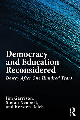 9781138939509: Democracy and Education Reconsidered: Dewey After One Hundred Years