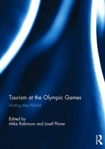 Tourism at the Olympic Games: Visiting the World
