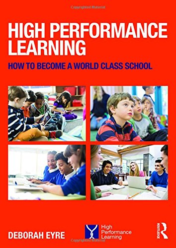 9781138940116: High Performance Learning: How to become a world class school
