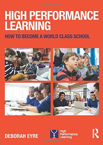 9781138940130: High Performance Learning: How to become a world class school