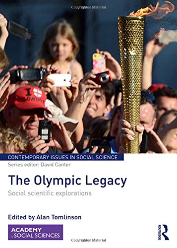 9781138940260: The Olympic Legacy: Social Scientific Explorations (Contemporary Issues in Social Science)
