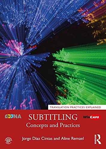 9781138940543: Subtitling: Concepts and Practices