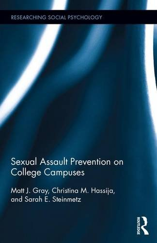 9781138940802: Sexual Assault Prevention on College Campuses (Researching Social Psychology)