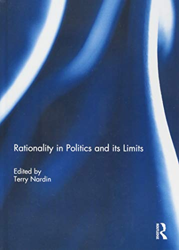 9781138941793: Rationality in Politics and its Limits