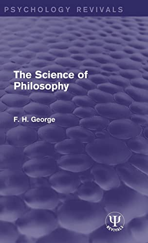 9781138941922: The Science of Philosophy (Psychology Revivals)