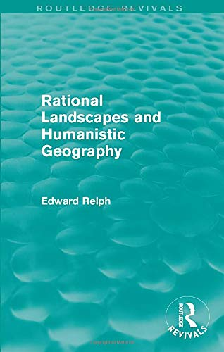 9781138943261: Rational Landscapes and Humanistic Geography (Routledge Revivals)